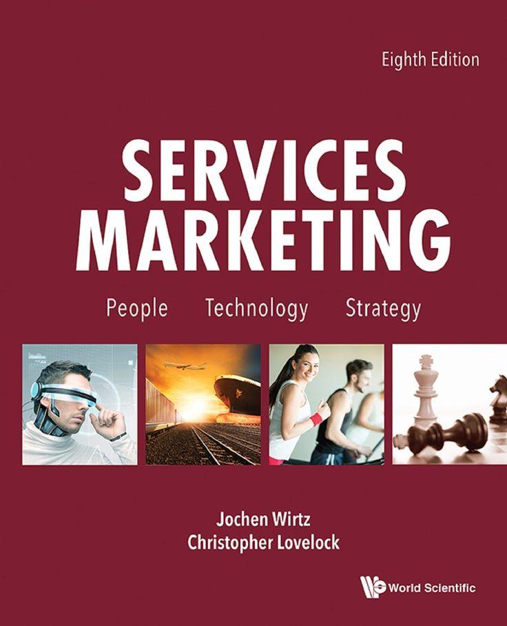 Services marketing : people, technology, strategy / Jochen Wirtz, Christopher Lovelock