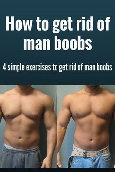 how to exercise away man boobs
