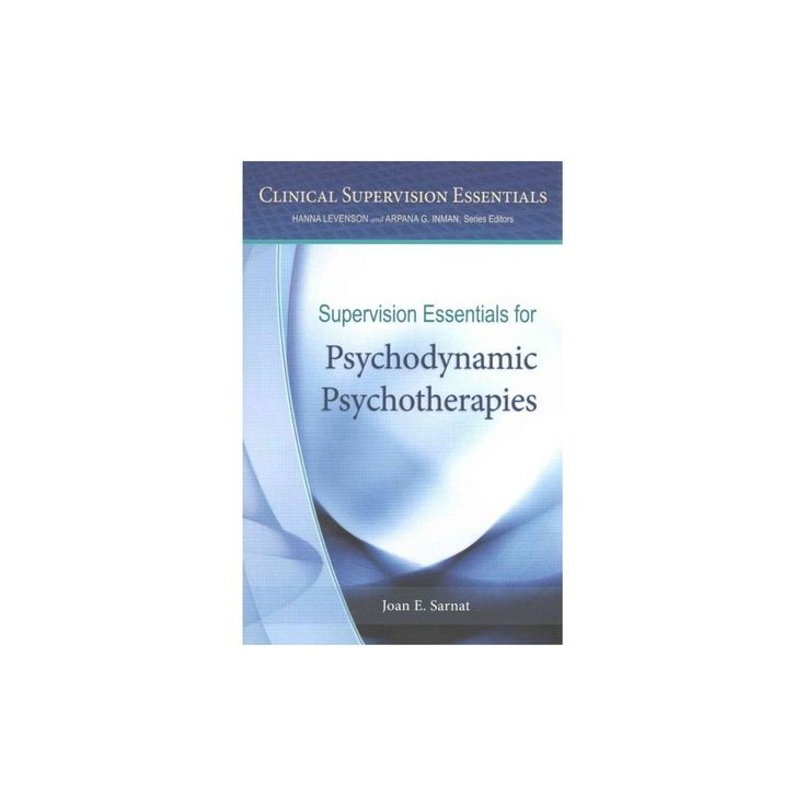 Supervision Essentials for Psychodynamic ( Clinical Supervision Essentials) (Paperback)
