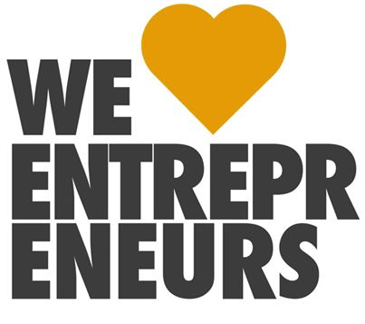 We love entrepeneurs