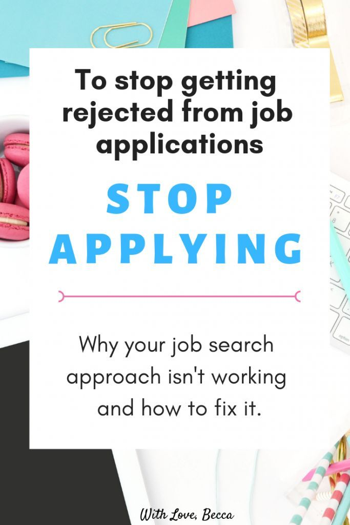 Frustrated That You Re Not Getting The Job Stop Applying Job