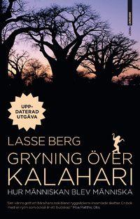Gryning över Kalahari : hur människan blev människa (storpocket)