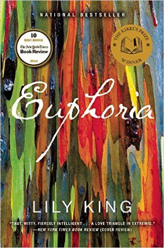 Euphoria (Deckle edge): Lily King: 9780802122551: Amazon.com: Books