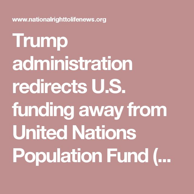 Trump administration redirects U.S. funding away from United Nations Population Fund (UNFPA) | NRL News Today