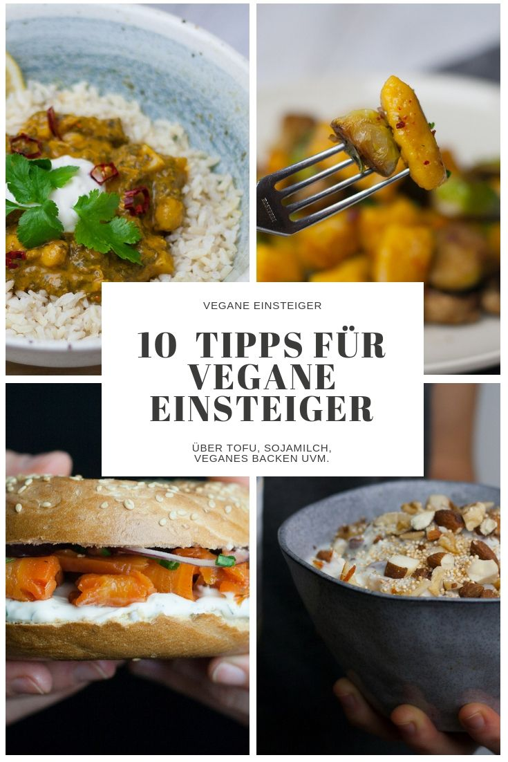 Tipps Fur Vegane Einsteiger Vegane Gerichte Vegane Vegetarische Ernahrung