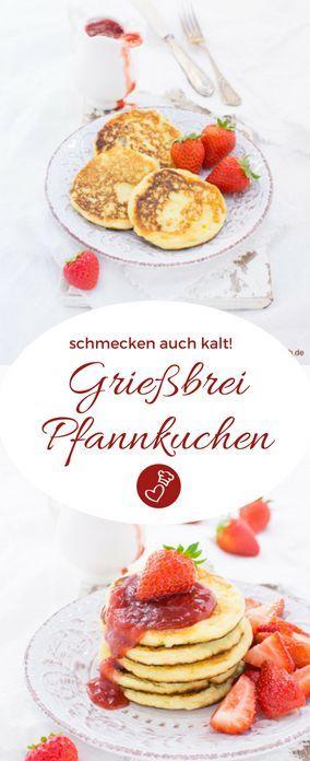 Rezept für Grießbrei Pfannkuchen – die schmecken Groß und Klein! – Verena Zipf