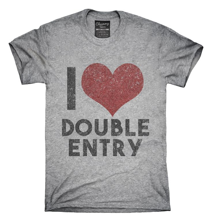 Accountant Love Double Entry T-Shirts, Hoodies, Tank Tops