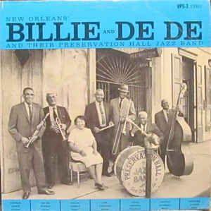 Billie And De De* And Their Preservation Hall Jazz Band - New Orleans' Billie & De De And Their Preservation Hall Jazz Band