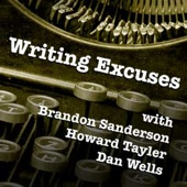 Writing excuses podcast with Brandon Sanderson, Howard Tayler, and Dan Wells