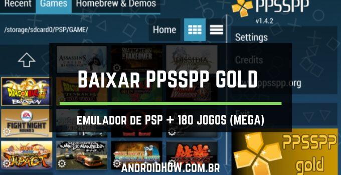 Baixar Ppsspp Gold Emulador De Psp 180 Jogos Mega Jogos