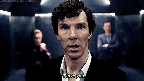 I wonder if Sherlock is actually telling someone that he loves them, or if he is being forced to say this, or it's code for something.
