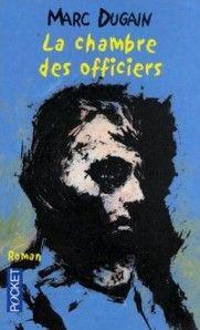 La Chambre des officiers de Marc Dugain