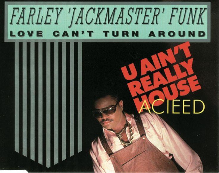 """Love Can´t Turn Around von Farley """"Jackmaster"""" Funk aus dem Jahr 1986 gehört zu den großen HouseHymnen der 80er und machte den Chicagoer Sound weltweit bekannt. Er produzierte den von Daryl Pandy gesungenen (und von Isaac Hayes' I Can´t Turn Around inspirierten) Song zusammen mit Jesse Saunders. Die TR-707 durfte natürlich nicht fehlen."""