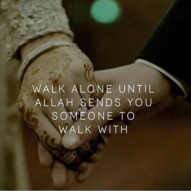 Yes. I will walk alone before I meet someone who love me because of God