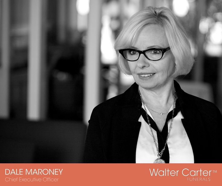 Dale Maroney is the CEO at Walter Carter Funerals.