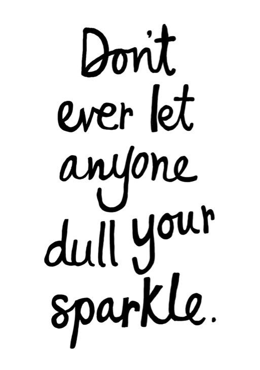 A4 Typography Poster, quote print, apartment decor, inspirational art - Don't let anyone dull your sparkle. $18.00, via Etsy.