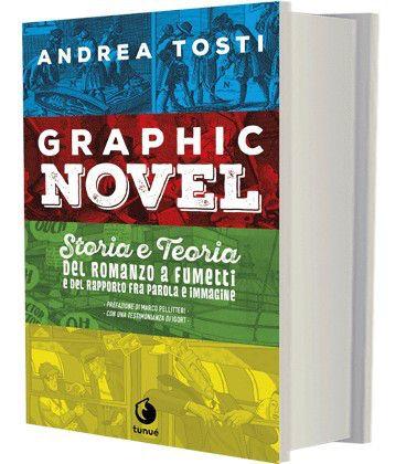 il-graphic-novel-storia-e-teoria-del-romanzo-a-fumetti-e-del-rapporto-parolaimmagine