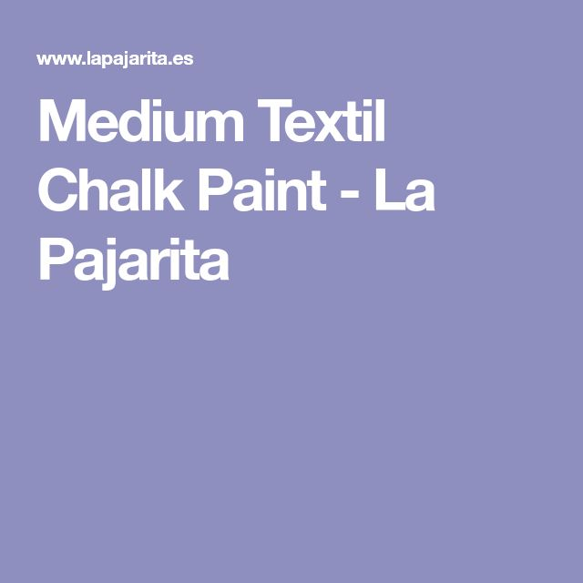 Medium Textil Chalk Paint - La Pajarita