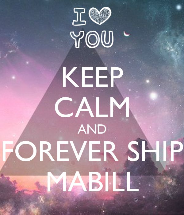 Gravity Falls, Mabill — Keep Calm And Forever Ship Mabill