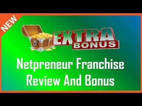 Netpreneur Franchise System Review   Huge Netpreneur Franchise Bonus - YouTube