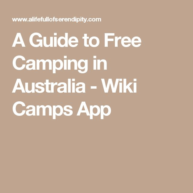 A Guide to Free Camping in Australia - Wiki Camps App