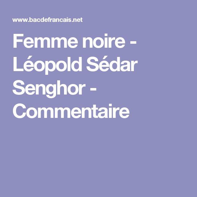 Femme noire - Léopold Sédar Senghor - Commentaire