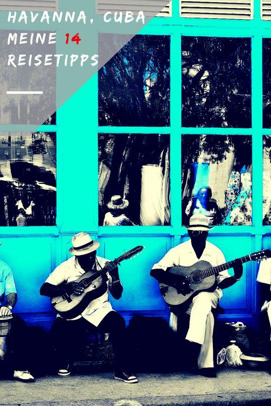 Kuba Havanna Reisetipps |Mein Reisebericht mit Reiseinfos und meinen persönlichen Top 14 Reisetipps #Kuba #Havanna #Reisetipps #Reiseinfos #Reise