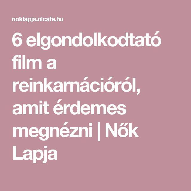 6 elgondolkodtató film a reinkarnációról, amit érdemes megnézni   Nők Lapja