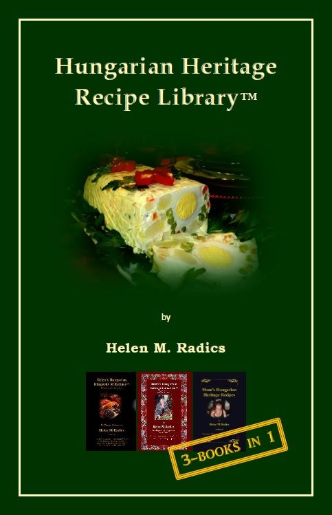 Another special edition cookbook by Helen M. Radics which combines 3 cookbooks into one with all the recipes and many more photos than the original individual books - visit website http://besthungarianrecipes.sharepoint.com