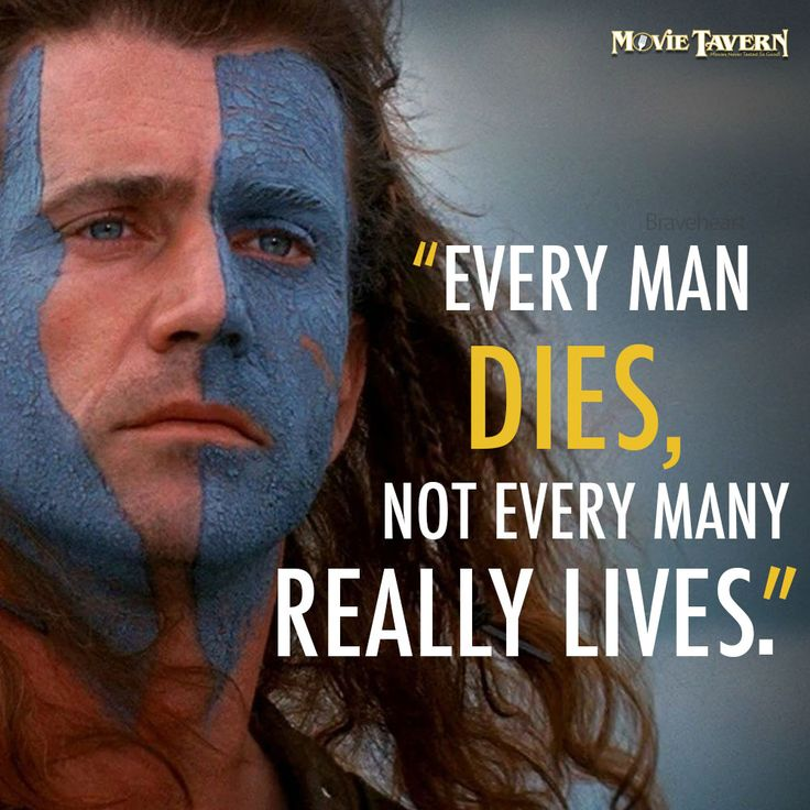 Braveheart | Movie Quotes | Pinterest | Braveheart