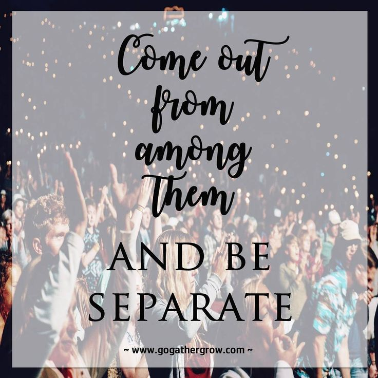 "Therefore, come out from their midst and be separate,"" says the Lord. And do not touch what is unclean; and I will welcome you. 2 Corinthians 6:17 (NASB) . . ""I will dwell in them and walk among them and be their God and they shall be my people."" (based on 2 Corinthians 6:14-16) . . We may look like everyone else but we should act like God's children, holy and blameless, living a life that is pleasing to our Father. It isn't always easy but it can be done. Paul did it. Peter did it, so did…"