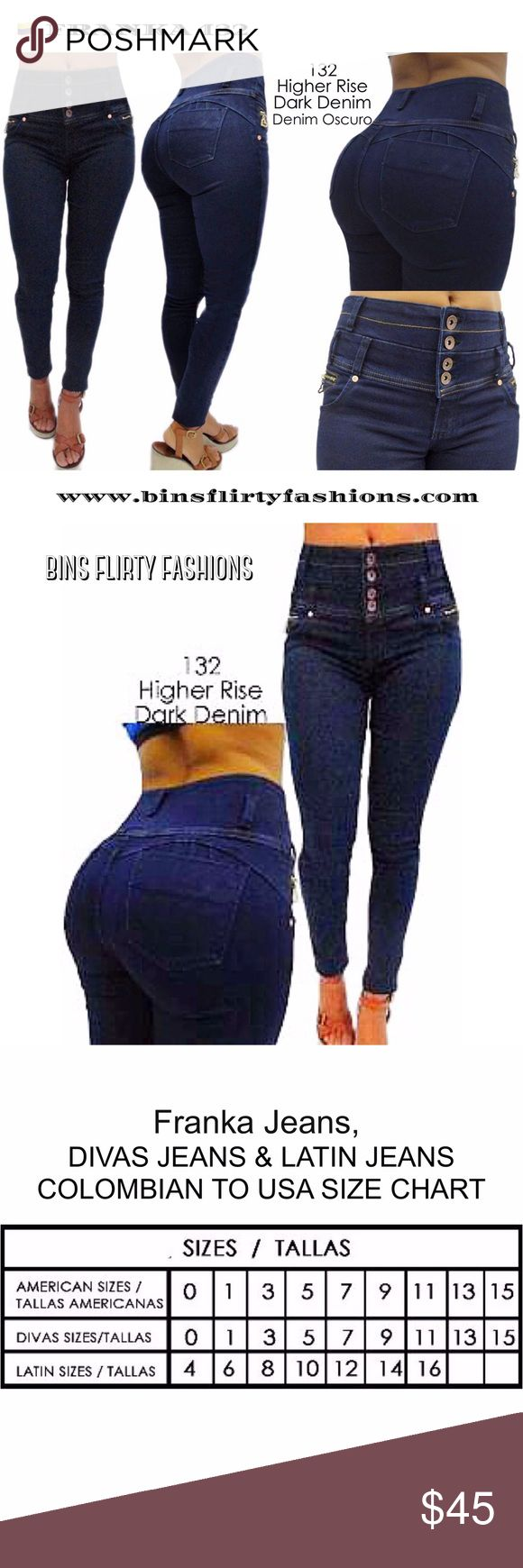 FRANKS JEANS 0132 FRANKA JEANS 132  Skinny Higher Rise Dark Blue   Horma Perfecta Azul Oscuro Tiro Mas Alto Sem Faja    Colombian Jeans sizes are EVEN numbers 6/8/10/12 etc.. Listed are the US equivalents. The size equates to 1/3/5/7/9/ etc.. the numbers are ODD but they are not a Juniors size. These jeans are made to hug your curves and fit like a glove. FRANKA JEANS Jeans Skinny