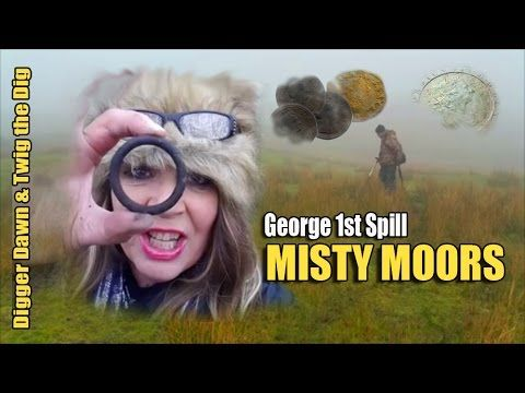 Digger Dawn & Twig the Dig - George 1st SPILL Metal detecting the Misty ...
