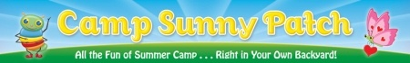 Camp Sunny Patch Session 3: Splish Splash Boom
