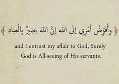 Image result for ayah entrusting affairs to  Allah