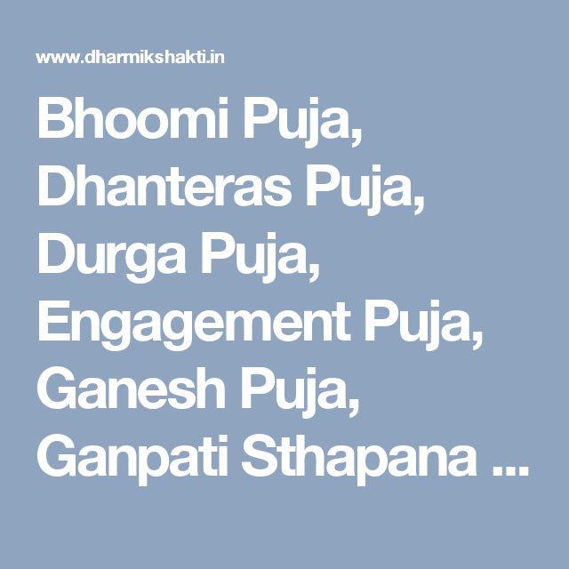 Bhoomi Puja, Dhanteras Puja, Durga Puja, Engagement Puja, Ganesh Puja, Ganpati Sthapana & Visarjan Puja, Graha Shanti Puja And Havan, Griha Pravesh Puja, Havan, Kali Puja, Krishna Puja, Laghu Rudra Puja, Laxmi Puja, Maha Mrityunjaya Jaap, Maha Shivratri Puja, Namkaran Puja, Navagraha Puja, Navchandi Yagna Puja, Navratri Puja, Rudrabhishek Puja, Saraswati Puja, Satyanarayan Puja, Shiv Puja, Sundarkand Paath, Vastu Shanti Puja, Vivah Puja, Puja Path Services