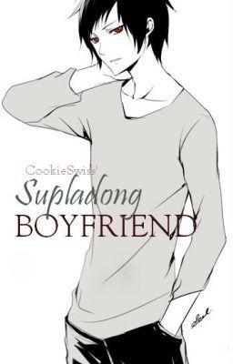 """Supladong Boyfriend"" by Cookieswiss - ""2013 © Cookieswiss || (ONE SHOT STORY)…"""