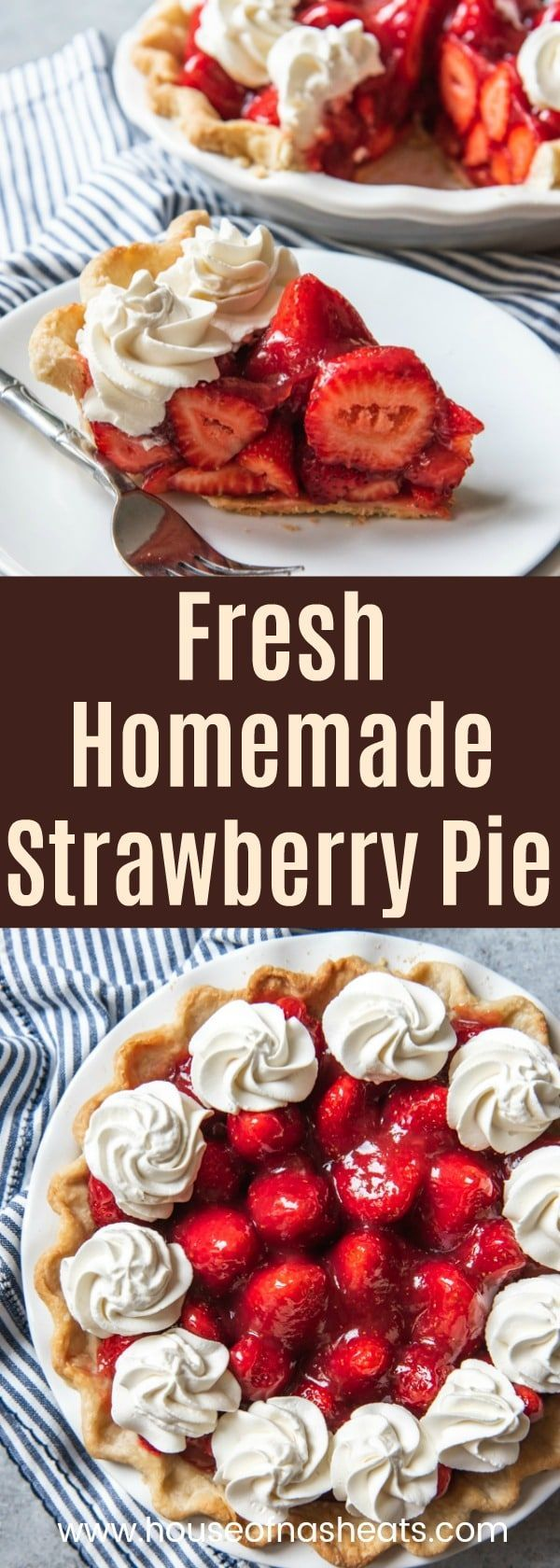 Make this Fresh Strawberry Pie without Jell-O before summer is over!  A classic…