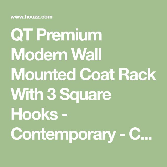 QT Premium Modern Wall Mounted Coat Rack With 3 Square Hooks - Contemporary - Coatracks And Umbrella Stands - by QT Home Decor