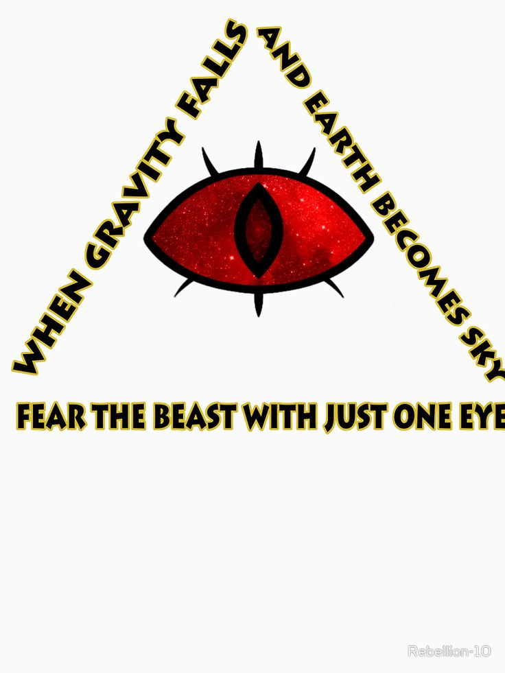 when gravity falls and earth becomes sky fear the beast with just one eye. The infamous prophecy spoken by old man mcgucket from the cartoon gravity falls. The eye and the shape represent the beast with one eye: bill cipher.
