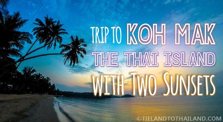 Trip to Koh Mak Thailand