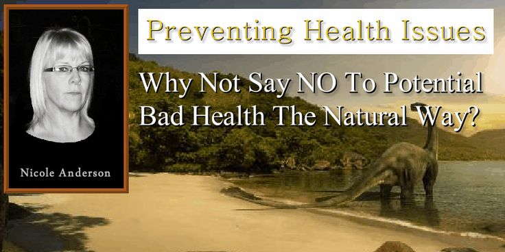 Preventing Health Issues – Why Not Say No To Potential Bad Health The Natural Way.  When it comes to our health, why do so many of us (with the benefit of hindsight) wish we had done things differently? Why do we wait for an illness to develop before we start to pay attention to our health and wellbeing? (Blog by Nicole Anderson) http://wp.me/p4BxNw-G