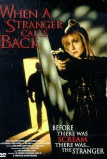 When a Stranger Calls Back (1993) A young babysitter, all alone in the house with two children asleep above, is bothered by a stranger. Unfortunately, the phone's dead. Carol Kane, Charles Durning, Jill Schoelen...TS horror...not on Netflix