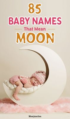 85 Top Baby Names That Mean Moon