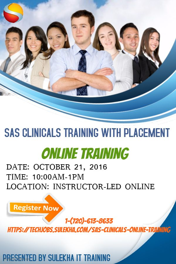 #SASClinicalsOnlineTraining Program from Oct 21st 2016. SAS Clinicals Training With Placement. Register for SAS Clinicals Virtual Online Training Program or call: 720-613-8633