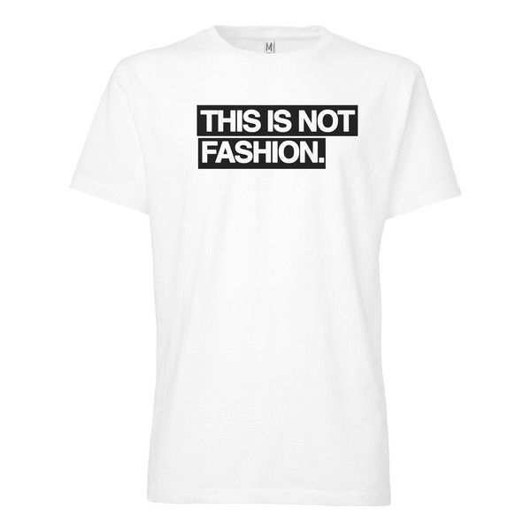 this is not fashion  Bio & Fair Herren T-Shirt