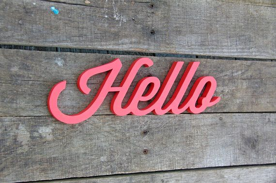 Wooden Hello Sign By Rusticovertones On Etsy 30 00 Want