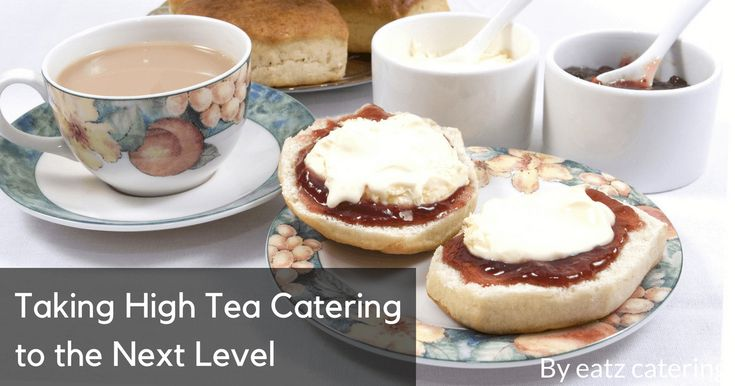 Taking High Tea Catering to the Next Level - Read here: http://eatzcatering.com/blog/taking-high-tea-catering-to-the-next-level/. For a halal certified food caterer in Singapore go here:http://eatzcatering.com #eatzcatering #cateringsingapore #halalcatering #hightea #highteacatering