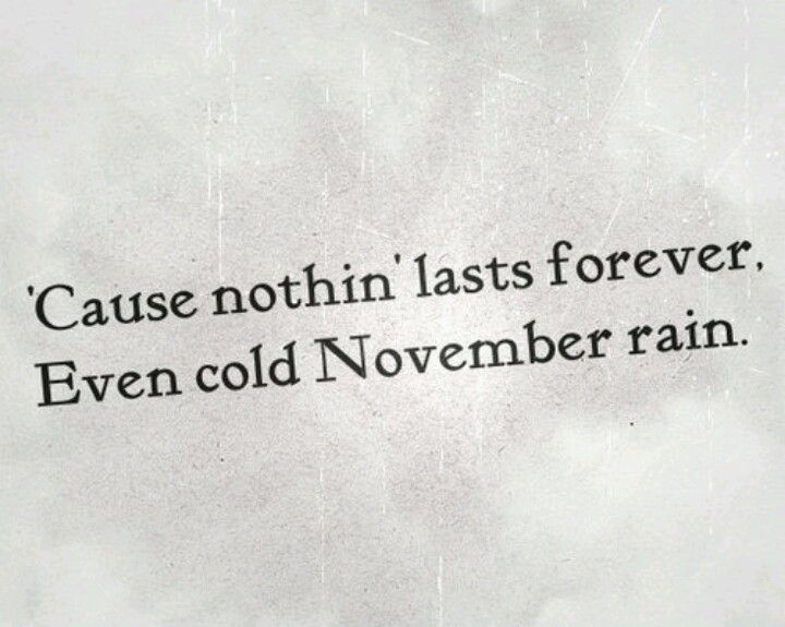 November Rain (a couple days early)