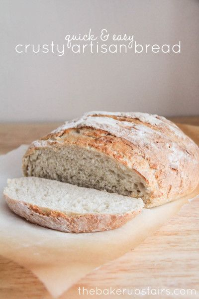 Quick & Easy Crusty Artisan Bread from The Baker Upstairs for Somewhat Simple. So delicious you won't believe you made it at home!